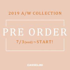 【 reservation】2019AW PRE ORDER START!